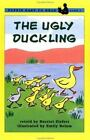 Rise and Shine: The Ugly Duckling by National Geographic Learning Staff and Harriet Ziefert (2010, Paperback)