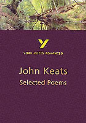 """AS NEW"" Byron, Dr Glennis, Selected Poems of John Keats (York Notes Advanced) B"