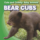 Bear Cubs by Grace Elora (Hardback, 2011)