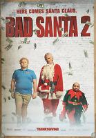 Bad Santa 2 Movie Poster 2 Sided Original Bus Shelter 48x70 Billy Bob Thornton