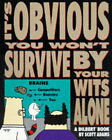 Dilbert: It's Obvious You Won't Survive by Your Wits Alone by Scott Adams (Paperback, 1997)