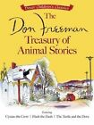 The Don Freeman Treasury of Animal Stories: Featuring Cyrano the Crow, Flash the Dash and the Turtle and the Dove by Don Freeman (Paperback, 2016)