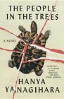 The People in the Trees by Hanya Yanagihara (Paperback / softback, 2014)