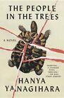 The People in the Trees by Hanya Yanagihara (Paperback / softback, 2014)