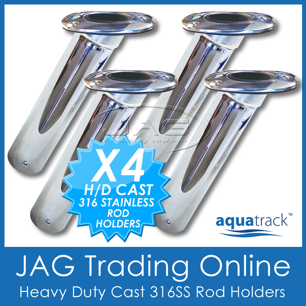 4 x HEAVY DUTY CAST 316 MARINE GRADE STAINLESS STEEL FISHING BOAT ROD HOLDERS