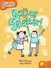 Oxford Reading Tree: Level 6: Snapdragons: Batter, Splatter! by Ruth Morgan (Paperback, 2005)