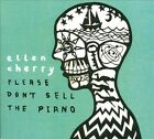 Please Don't Sell The Piano [Digipak] by Ellen Cherry (CD, Wrong Size Shoues)