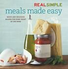Meals Made Easy by Real Simple Magazine Staff (2006, Hardcover, Revised)