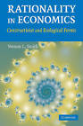 Rationality in Economics: Constructivist and Ecological Forms by Vernon L. Smith (Paperback, 2009)