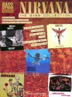 Nirvana The Bass Guitar Collection Sheet Music Bass Recorded Versions 000690066