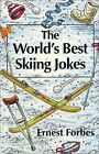 The World's Best Skiing Jokes by Ernest Forbes (Paperback, 1993)