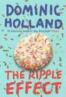 The Ripple Effect by Dominic Holland (Paperback, 2003)