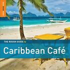 The Rough Guide to Caribbean Cafe [Special Edition] [Bonus CD] [Digipak] by Various Artists (CD, May-2012, 2 Discs, World Music Network)