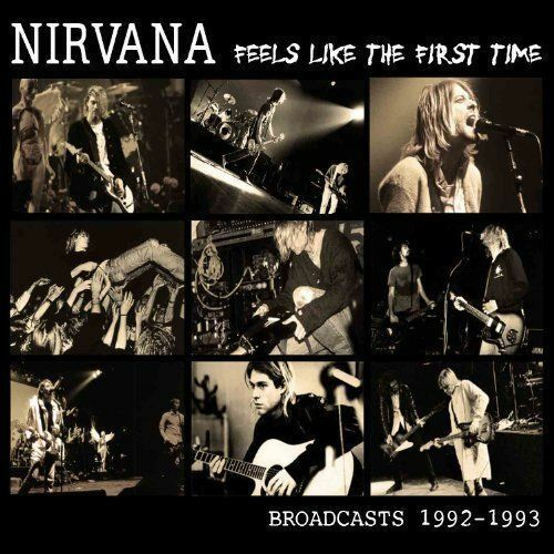 Nirvana - Feels Like The First Time NEW CD