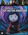 The Advanced Art of Stop-Motion Animation by Ken Priebe (Mixed media product, 2010)