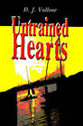 Untrained Hearts by D J Vallone (Paperback / softback, 2000)
