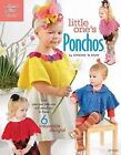 Little One S Ponchos Childress Sue Hughes Frances