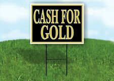 Cash For Gold Black Yard Sign With Stand Lawn Sign