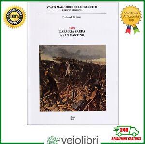 Di Lauro 1859 L'ARMATA SARDA A SAN MARTINO battaglia di Solferino Risorgimento
