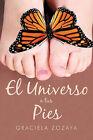El Universo a Tus Pies by Graciela Zozaya (Paperback / softback, 2010)