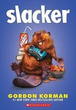 Slacker by Gordon Korman (2017, Paperback)