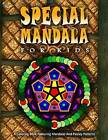 Special Mandala for Kids - Vol.1: Children's Coloring Books Ages 8 and Up by Mandala Coloring Book for Kids and Penci, Jangle Charm, Children's Coloring Books Ages 8 and Up (Paperback / softback, 2016)
