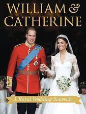 William & Kate: A Wedding Souvenir-ExLibrary
