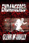 Endangered 9781420897159 by Glenn McAnally Paperback