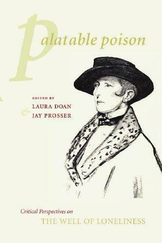 "Palatable Poison: Critical Perspectives on ""The Well of Loneliness"" (Gender and"