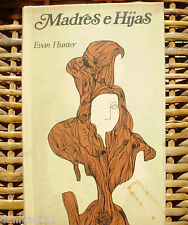 Madres e Hijas/ Evan Hunter/ Círculo de lectores/ 1972