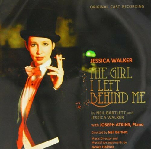 Jessica Walker - The Girl I Left Behind Me (Original Cast Recording) [New CD]