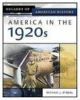 America in the 1920s by Michael J O'Neal (Hardback, 2005)