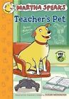 Martha Speaks: Teacher's Pet by Susan Meddaugh (Hardback, 2014)