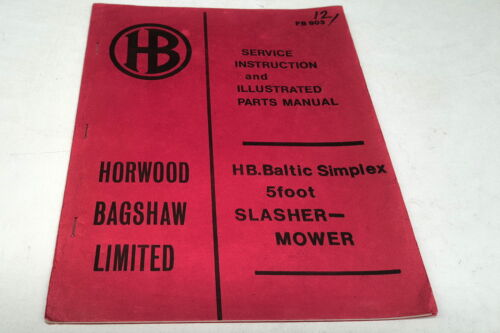 HORWOOD BAGSHAW 5 Foot Slasher Mower Service Manual & Parts List