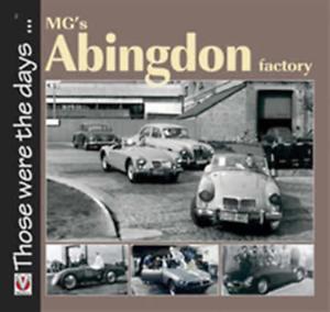 MG /'S Abingdon FACTORY NUOVO LIBRO BMC MGB STORIA FOTO Nostalgia