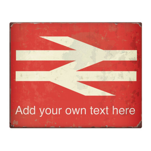 """PERSONALISED British Rail 10x8/"""" Metal Sign Trains Gift Idea Hobby Station #225"""