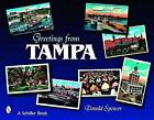 Greetings from Tampa, Florida by Donald D. Spencer (Paperback, 2008)