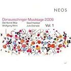 Donaueschinger Musiktage 2006, Vol. 1 (2008)