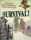 Survival!: Age 10-11, Below Average Readers by Anita Ganeri (Paperback, 2011)