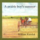 A Prairie Boy's Summer by William Kurelek (Paperback / softback, 2011)
