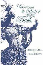 Music Scholarship and Performance: Dance and the Music of J. S. Bach by...
