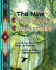 The New Colorful Creatures by Nikki Jo Porras (Paperback / softback, 2013)