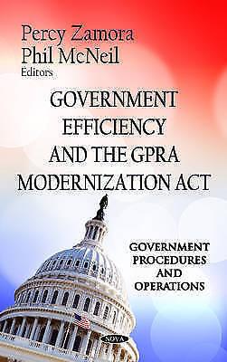 Government Efficiency & the GPRA Modernization Act (Hardback book, 2012)