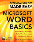 Microsoft Word Basics: Expert Advice, Made Easy by Roger Laing, Rob Hawkins (Paperback, 2015)