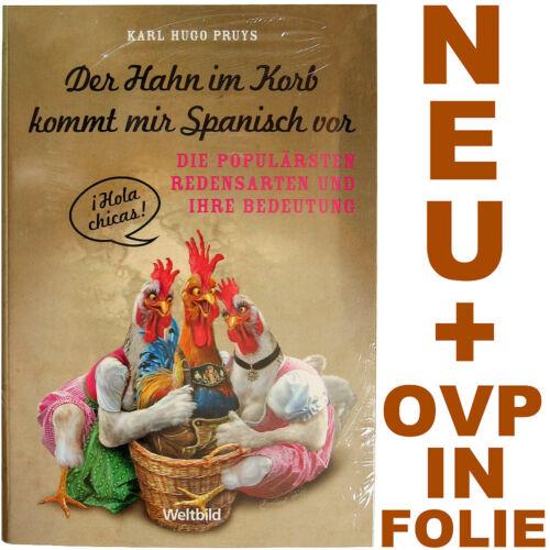 1 von 1 - Der Hahn im Korb kommt mir spanisch vor - Hugo Pruys - NEU & OVP in FOLIE
