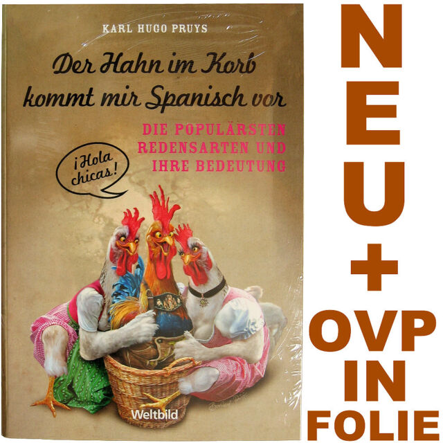 Der Hahn im Korb kommt mir spanisch vor - Hugo Pruys - NEU & OVP in FOLIE