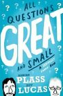 All Questions Great and Small: A Seriously Funny Book by Adrian Plass, Jeff Lucas (Paperback, 2015)