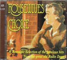 HOUSEWIVES CHOICE: NOSTALGIC HITS FROM GREAT OLD RADIO DAYS (52 TRACKS) 2-CD SET
