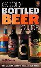Good Bottled Beer Guide by Jeff Evans (Paperback, 2009)