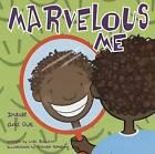 Marvelous Me: Inside and Out by Lisa Bullard (Paperback / softback, 2002)
